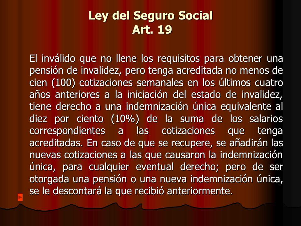 Ley del Seguro Social Art. 19
