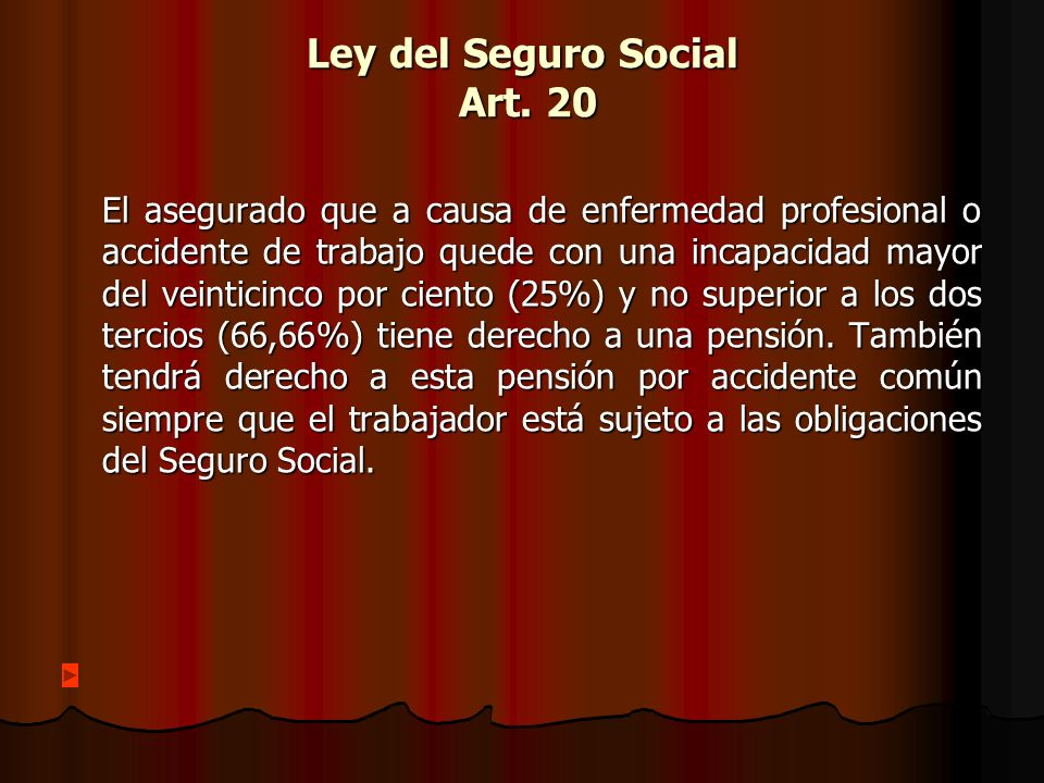 Ley del Seguro Social Art. 20
