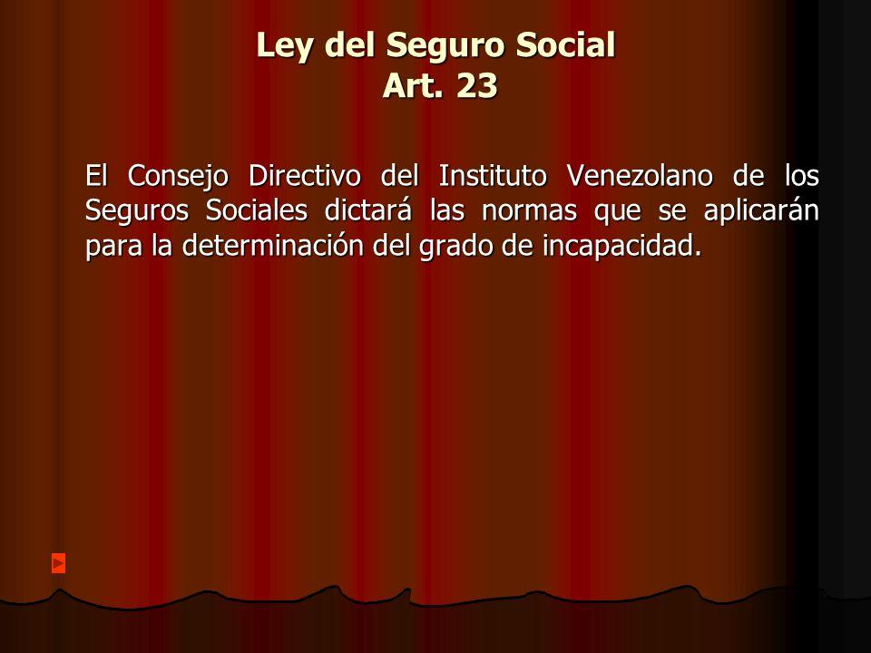Ley del Seguro Social Art. 23