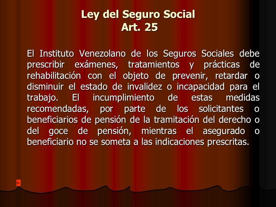 Ley del Seguro Social Art. 25
