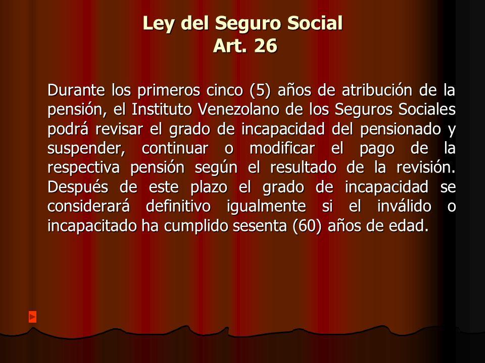 Ley del Seguro Social Art. 26