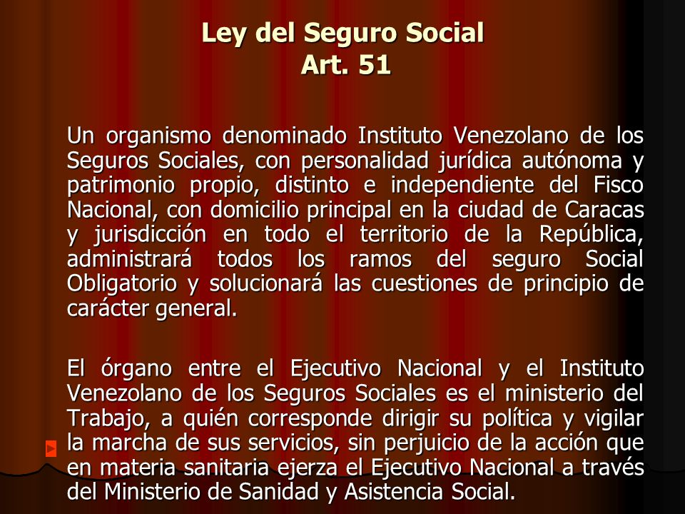 Ley del Seguro Social Art. 51