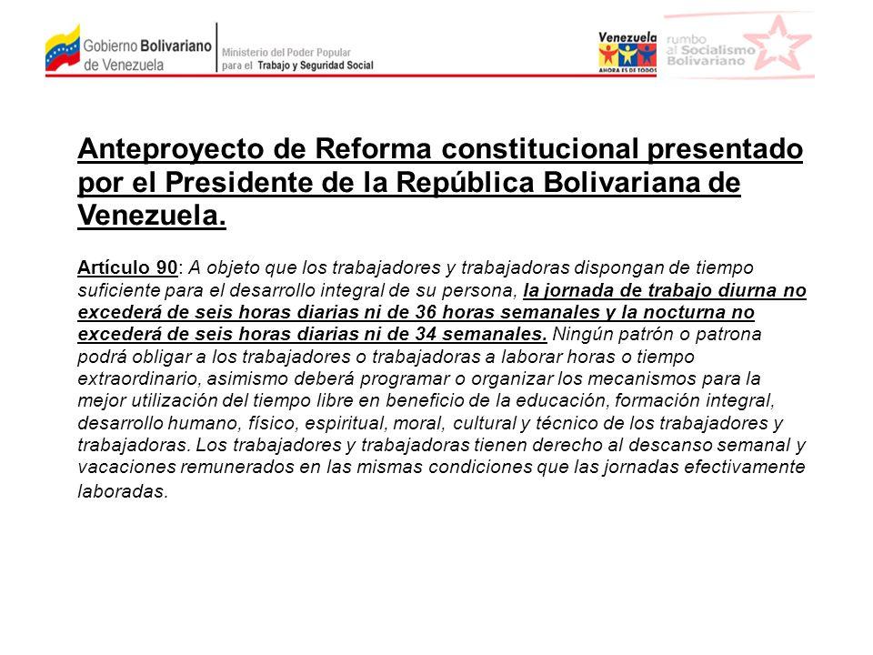 Anteproyecto de Reforma constitucional presentado por el Presidente de la República Bolivariana de Venezuela.