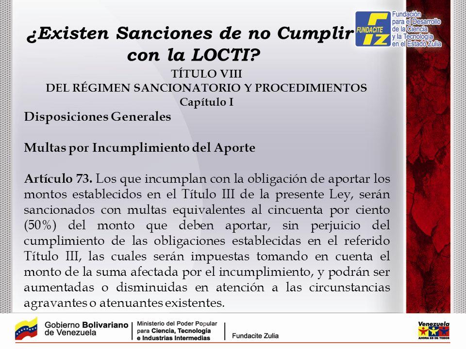 ¿Existen Sanciones de no Cumplir con la LOCTI