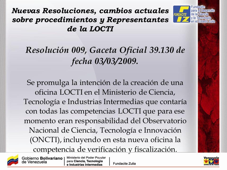 Resolución 009, Gaceta Oficial 39.130 de fecha 03/03/2009.