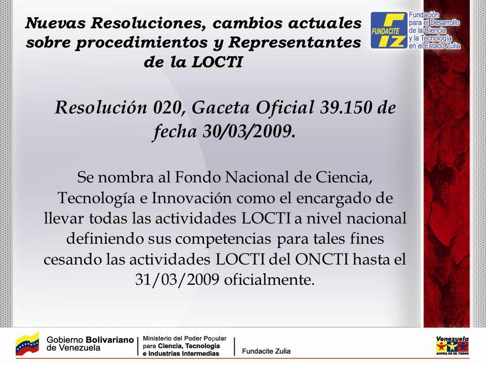 Resolución 020, Gaceta Oficial 39.150 de fecha 30/03/2009.