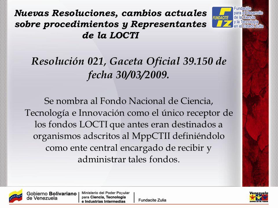 Resolución 021, Gaceta Oficial 39.150 de fecha 30/03/2009.