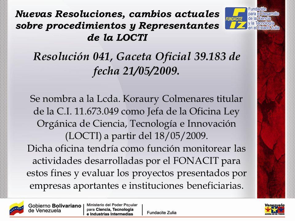 Resolución 041, Gaceta Oficial 39.183 de fecha 21/05/2009.