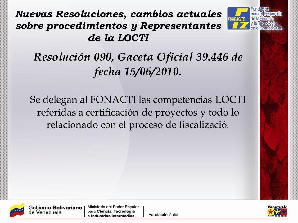 Resolución 090, Gaceta Oficial 39.446 de fecha 15/06/2010.