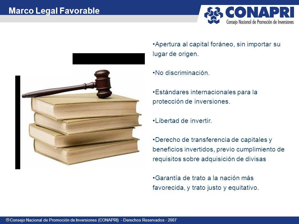 Marco Legal Favorable Apertura al capital foráneo, sin importar su lugar de origen. No discriminación.