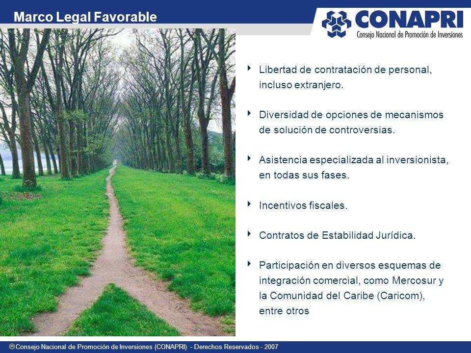 Marco Legal Favorable Libertad de contratación de personal, incluso extranjero. Diversidad de opciones de mecanismos de solución de controversias.