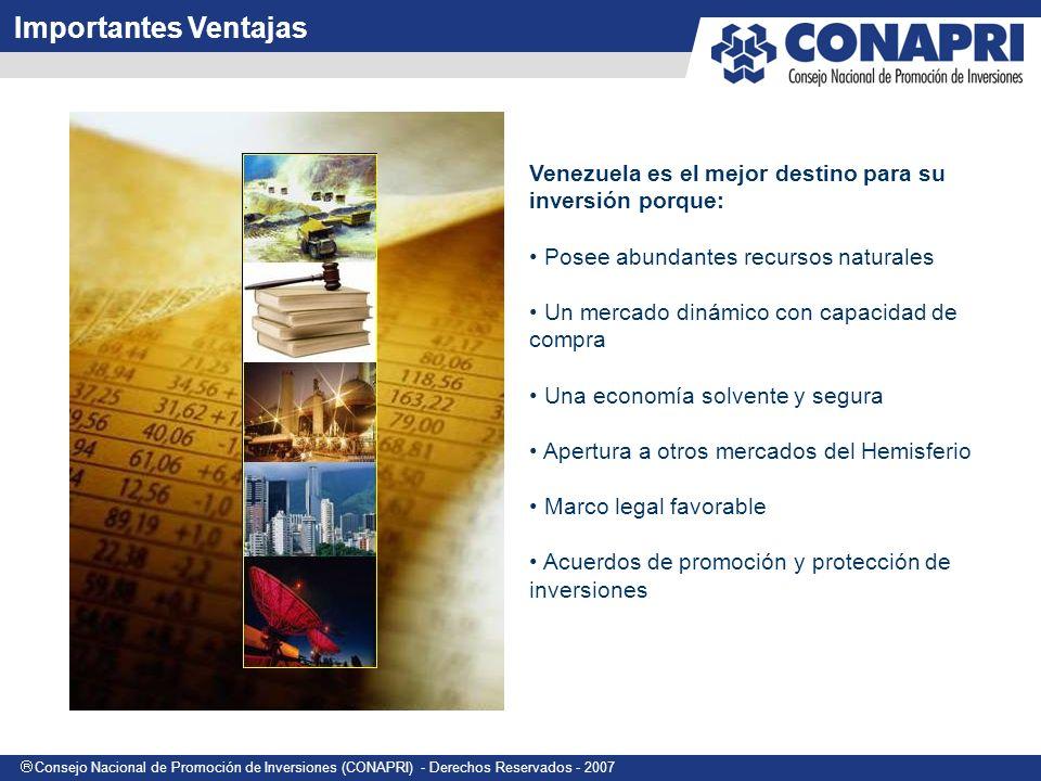 Importantes Ventajas Venezuela es el mejor destino para su inversión porque: Posee abundantes recursos naturales.