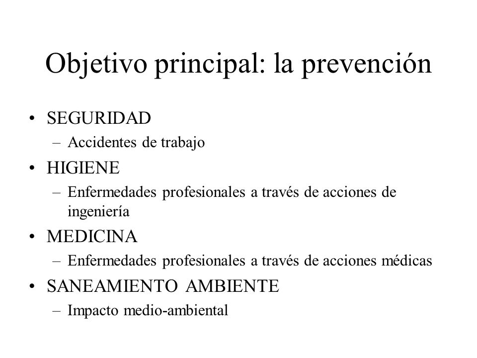 Objetivo principal: la prevención
