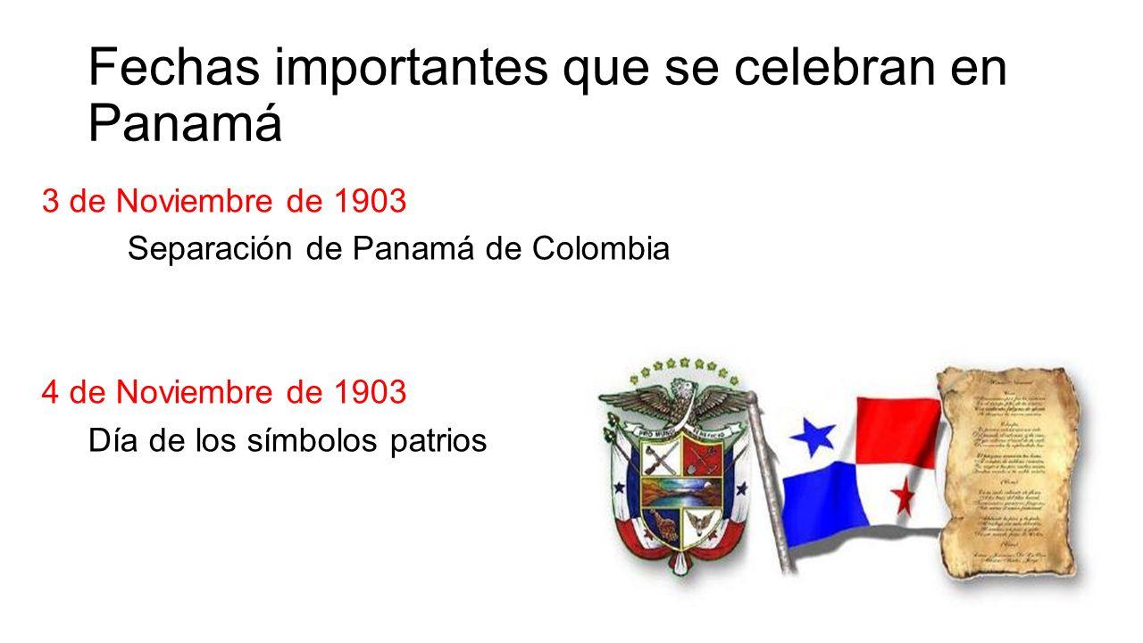 Fechas importantes que se celebran en Panamá