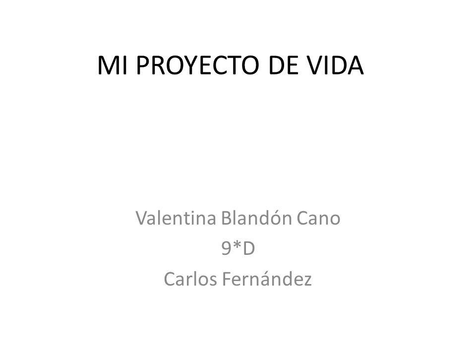 Valentina Blandón Cano 9*D Carlos Fernández