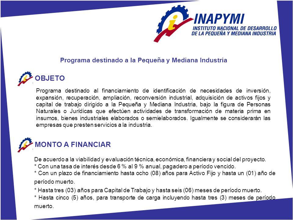 Programa destinado a la Pequeña y Mediana Industria