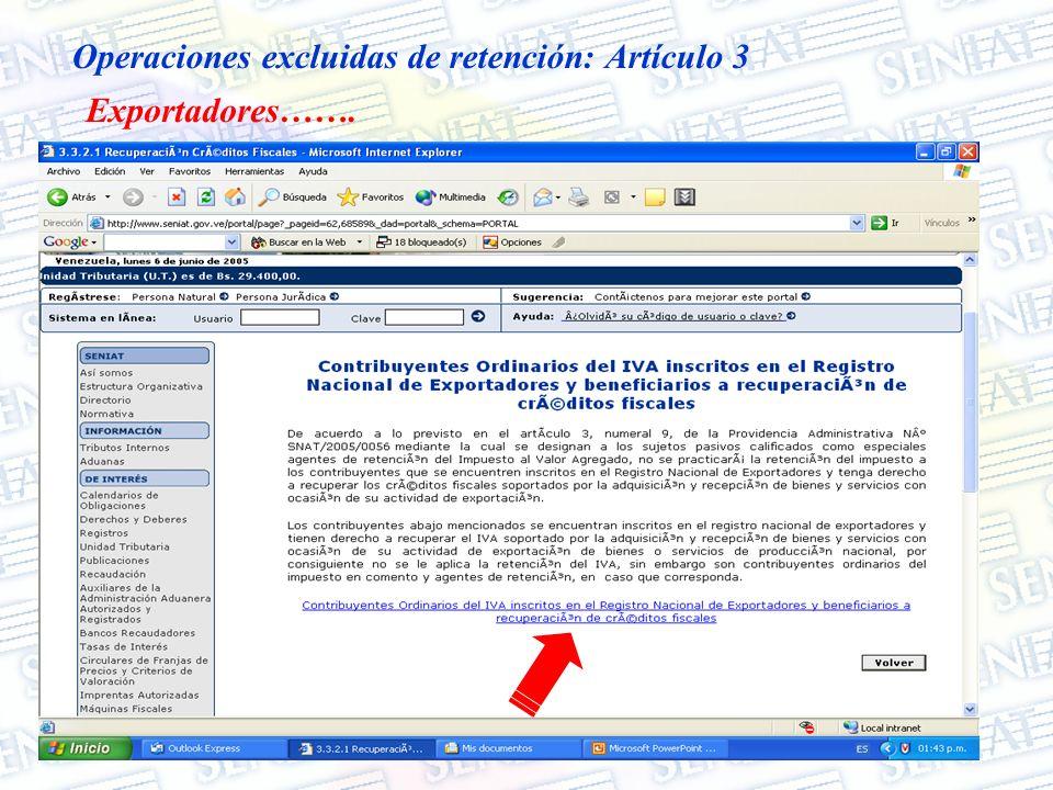 Operaciones excluidas de retención: Artículo 3