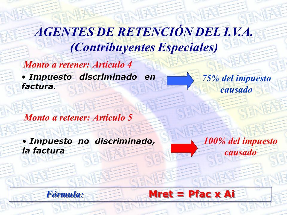 AGENTES DE RETENCIÓN DEL I.V.A. (Contribuyentes Especiales)