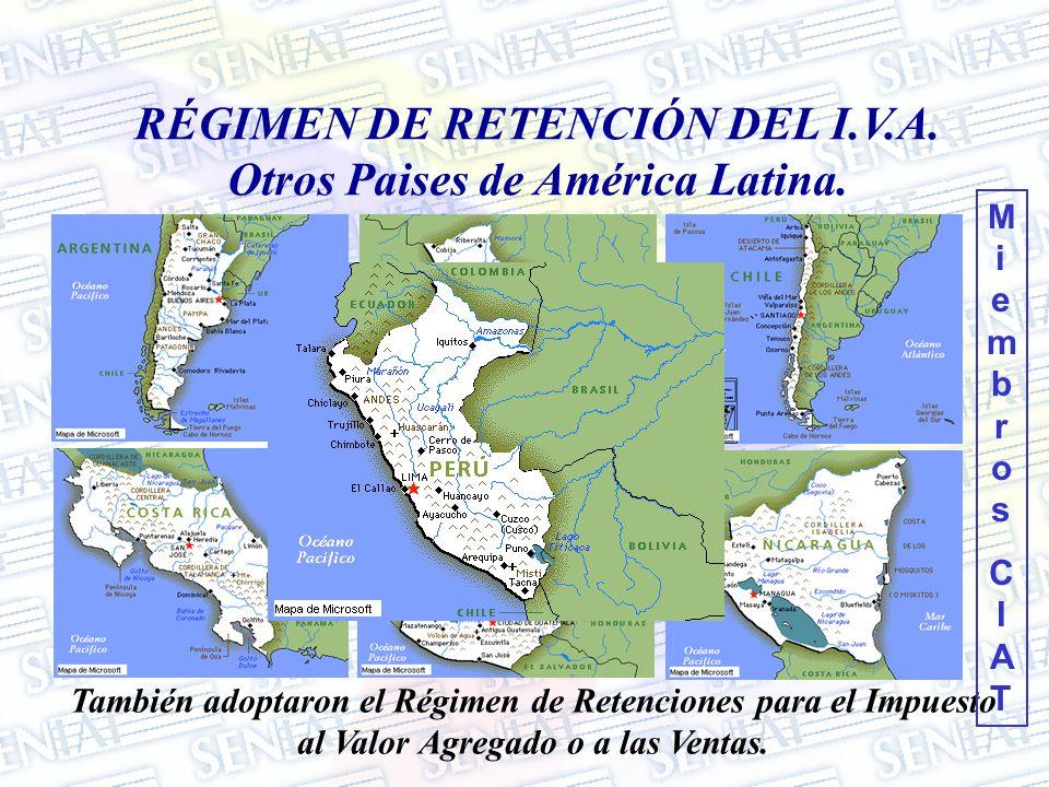 RÉGIMEN DE RETENCIÓN DEL I.V.A. Otros Paises de América Latina.