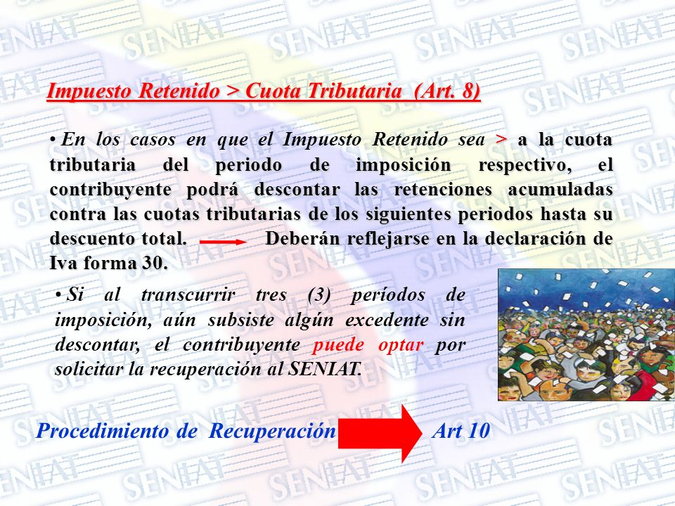 Impuesto Retenido > Cuota Tributaria (Art. 8)