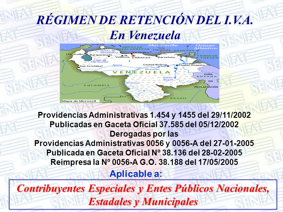 RÉGIMEN DE RETENCIÓN DEL I.V.A. En Venezuela