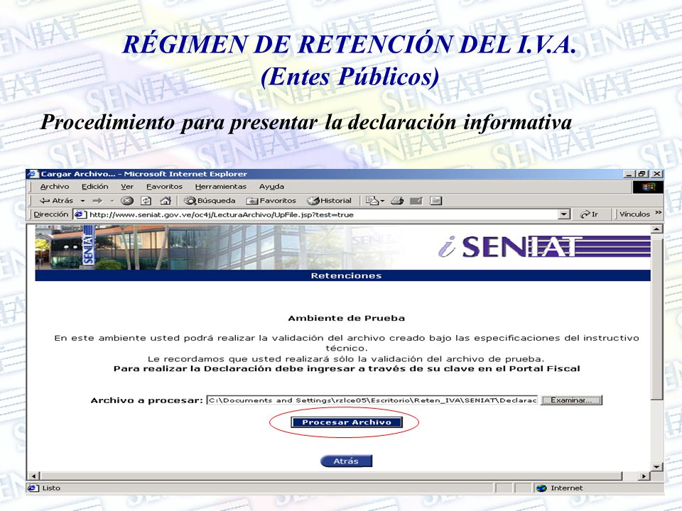 RÉGIMEN DE RETENCIÓN DEL I.V.A. (Entes Públicos)