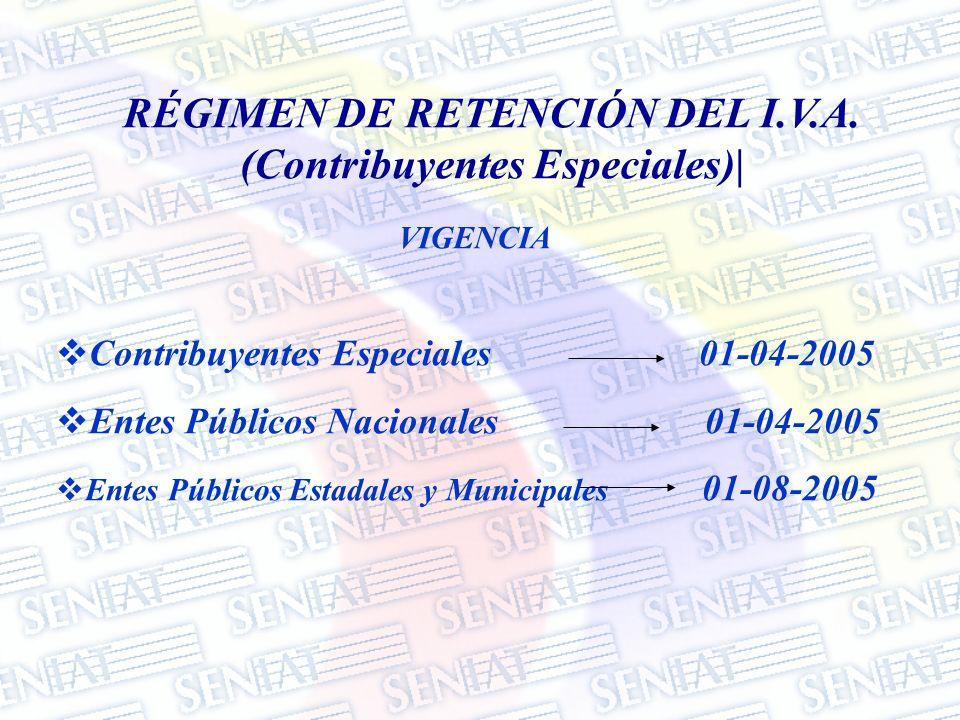 RÉGIMEN DE RETENCIÓN DEL I.V.A. (Contribuyentes Especiales)|