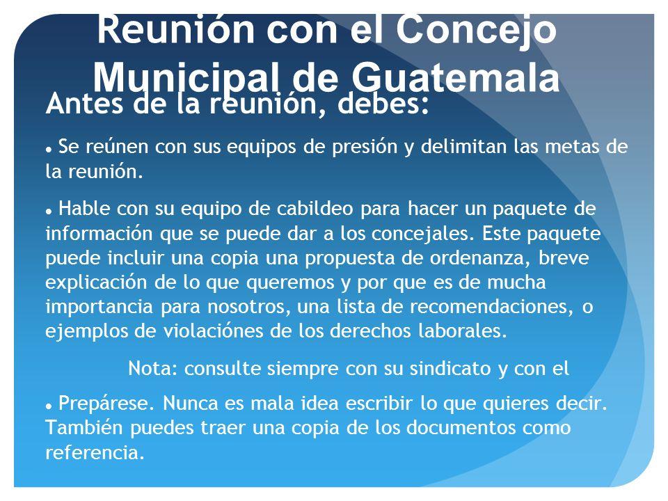 Reunión con el Concejo Municipal de Guatemala
