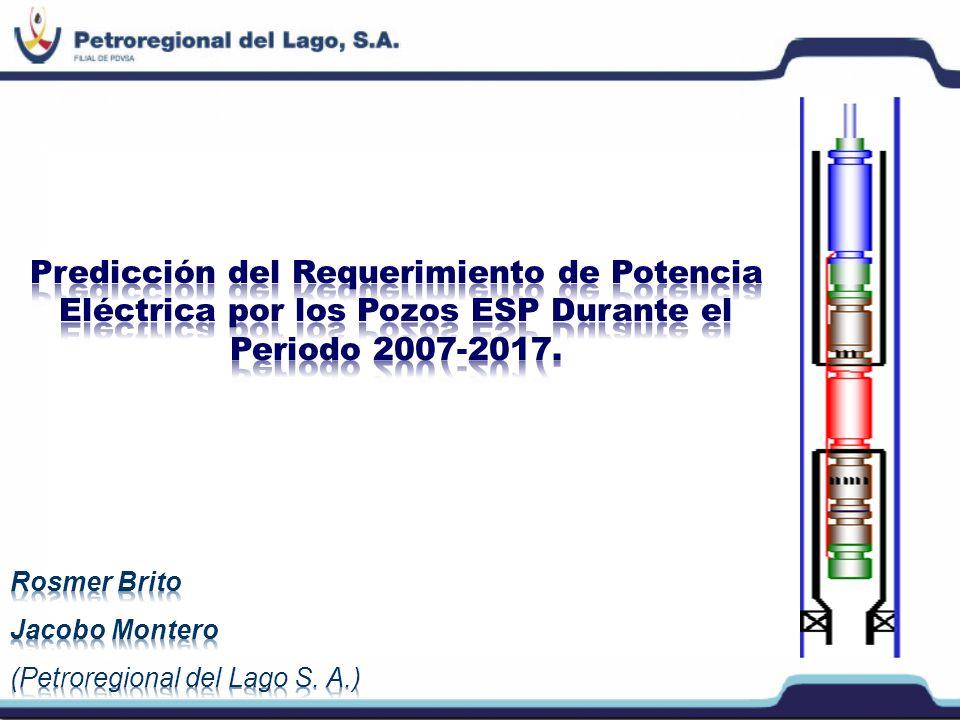 Predicción del Requerimiento de Potencia Eléctrica por los Pozos ESP Durante el Periodo 2007-2017.