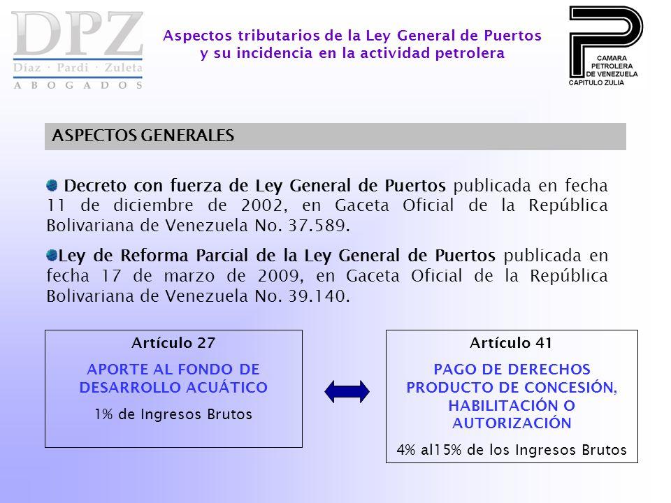 Aspectos tributarios de la Ley General de Puertos y su incidencia en la actividad petrolera