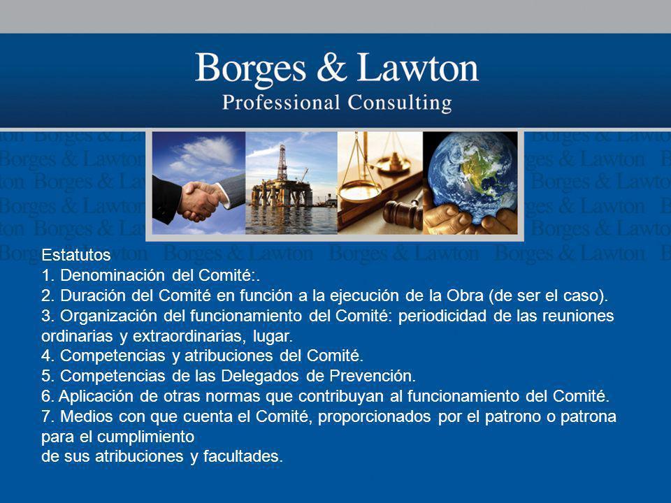 Estatutos 1. Denominación del Comité:. 2. Duración del Comité en función a la ejecución de la Obra (de ser el caso).