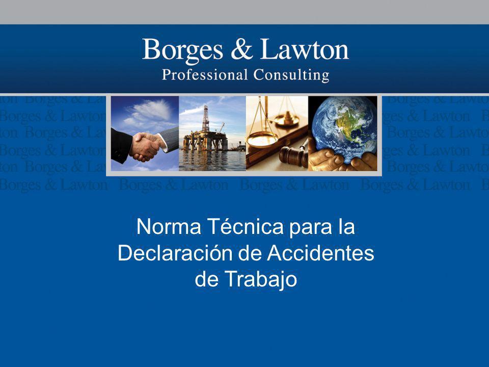 Norma Técnica para la Declaración de Accidentes de Trabajo