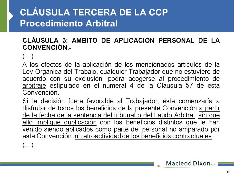 CLÁUSULA TERCERA DE LA CCP Procedimiento Arbitral