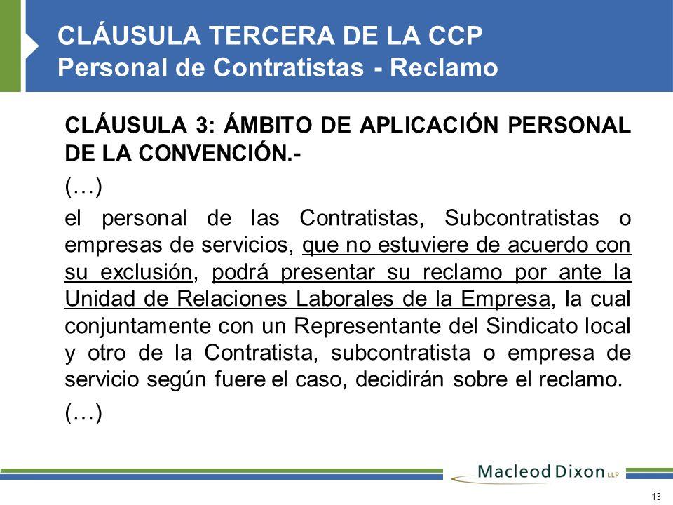 CLÁUSULA TERCERA DE LA CCP Personal de Contratistas - Reclamo