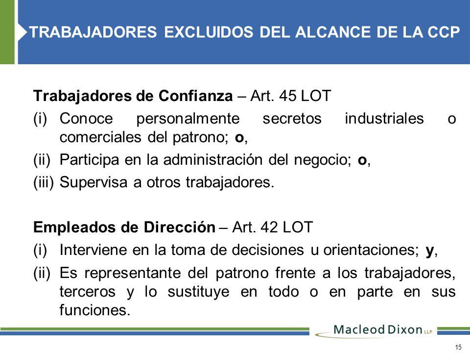 TRABAJADORES EXCLUIDOS DEL ALCANCE DE LA CCP