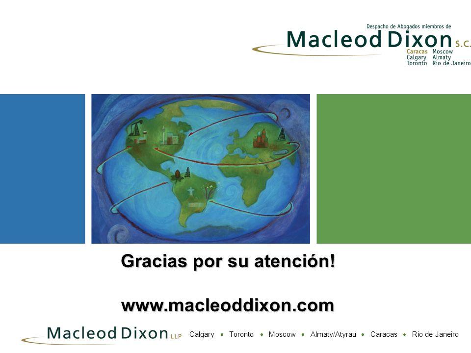 Gracias por su atención! www.macleoddixon.com