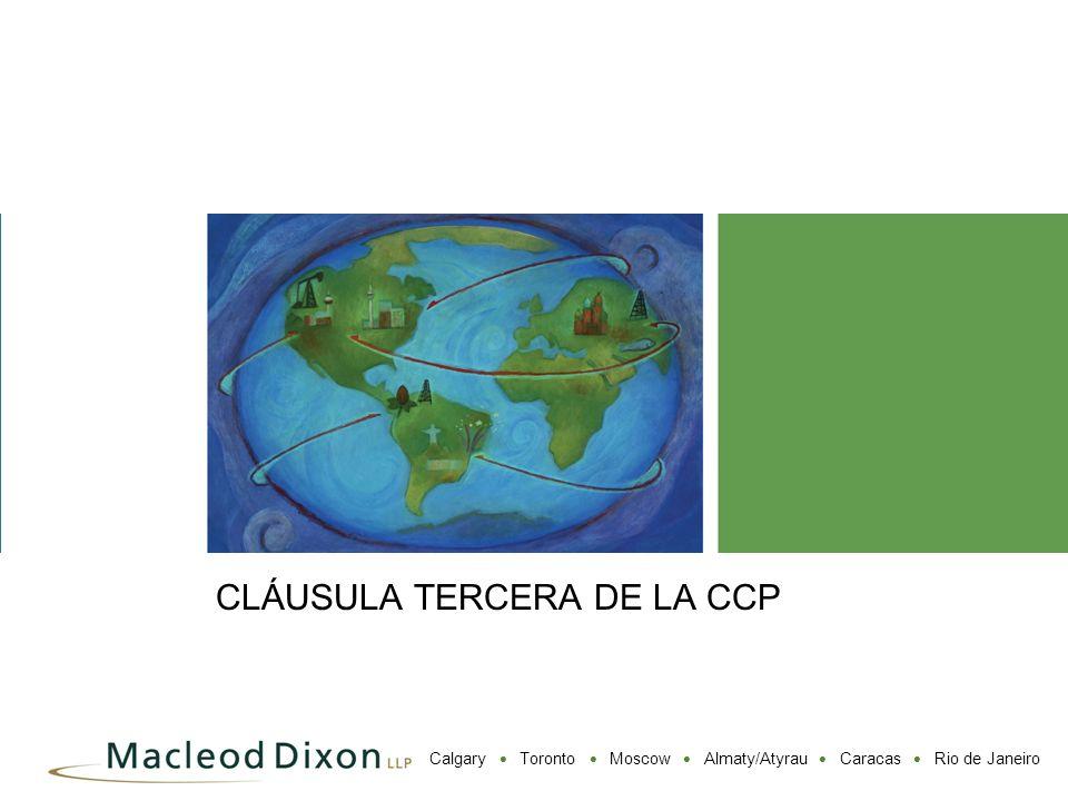 CLÁUSULA TERCERA DE LA CCP
