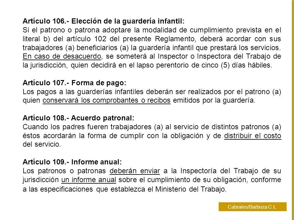 Artículo 106.- Elección de la guardería infantil: