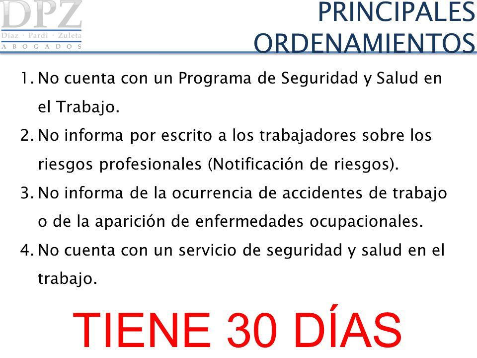 TIENE 30 DÍAS PRINCIPALES ORDENAMIENTOS