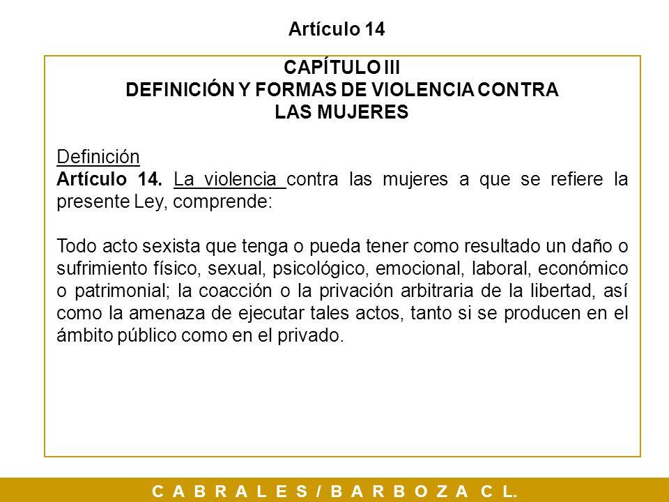 DEFINICIÓN Y FORMAS DE VIOLENCIA CONTRA