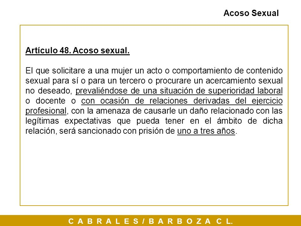 Acoso Sexual Artículo 48. Acoso sexual.