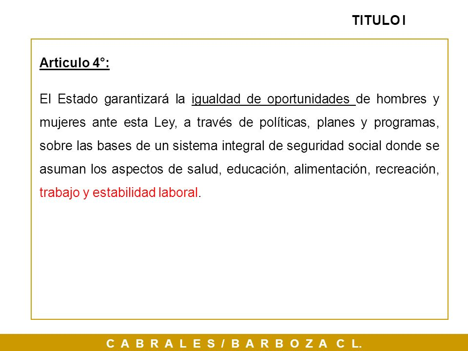 TITULO IArticulo 4°: