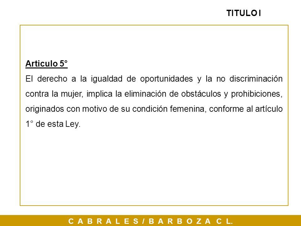 TITULO I Articulo 5°