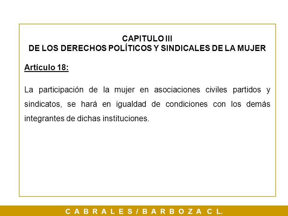 DE LOS DERECHOS POLÍTICOS Y SINDICALES DE LA MUJER
