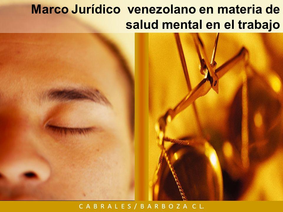 Marco Jurídico venezolano en materia de salud mental en el trabajo