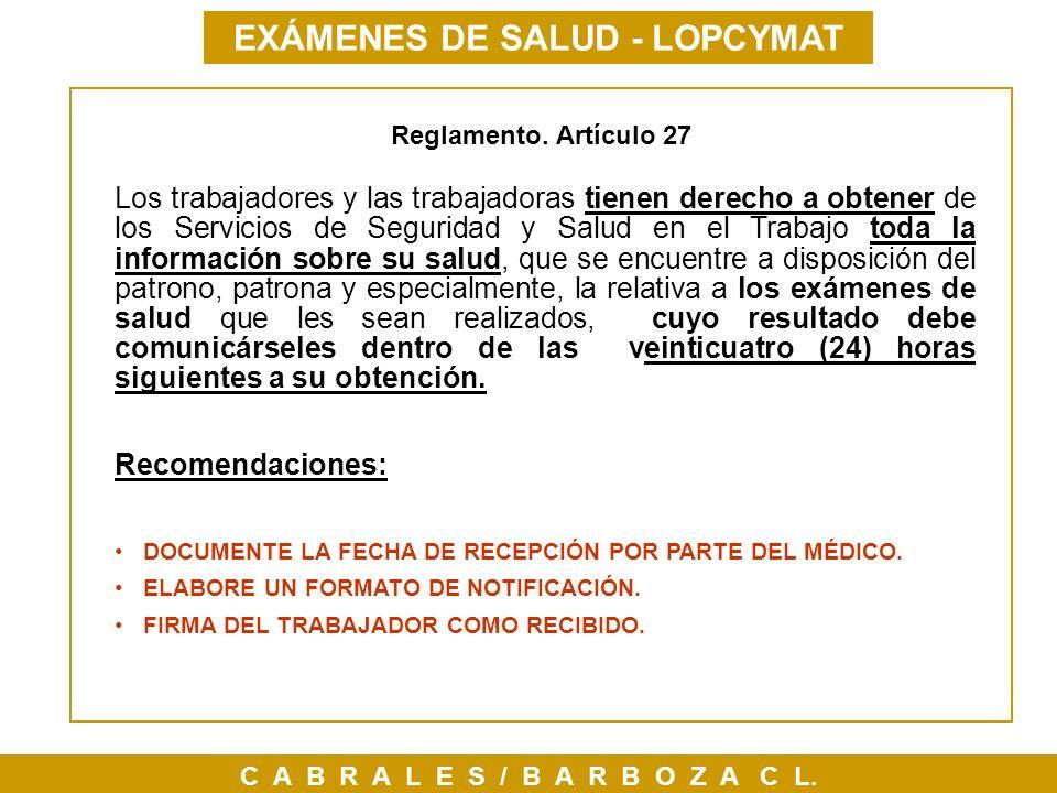 EXÁMENES DE SALUD - LOPCYMAT