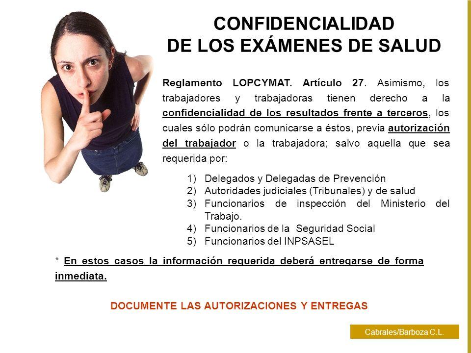 DE LOS EXÁMENES DE SALUD DOCUMENTE LAS AUTORIZACIONES Y ENTREGAS