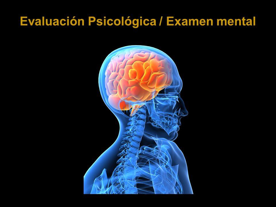 Evaluación Psicológica / Examen mental
