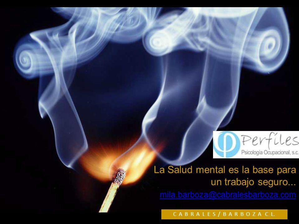 La Salud mental es la base para un trabajo seguro...