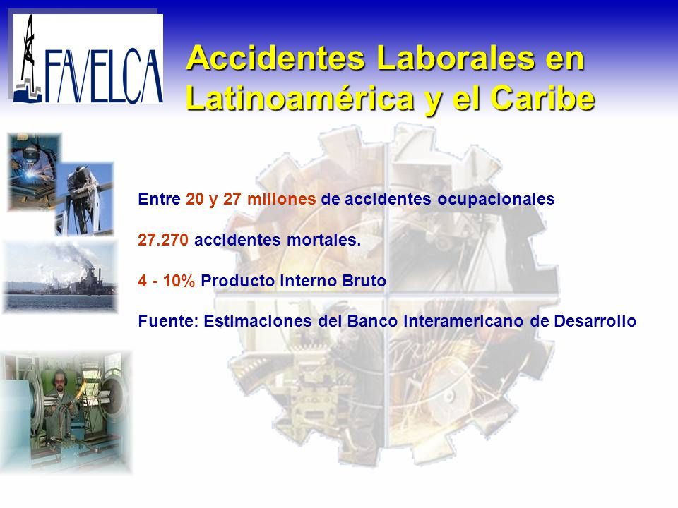 Accidentes Laborales en Latinoamérica y el Caribe